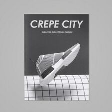 Crepe City Magazine Issue 2 - Sneakers, Collecting, Culture