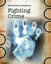 Fighting Crime (Why Science Matters), New, Ian Graham Book