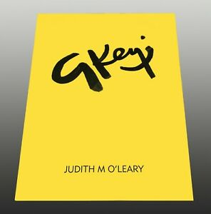 GEOFFREY KEY SIGNED LIMITED EDITION 'SIGNATURE'  BOOK BY JUDITH M O'LEARY