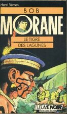 BOB MORANE Fleuve Noir 8 Le TIGRE DES LAGUNES Henri VERNES livre roman book buch