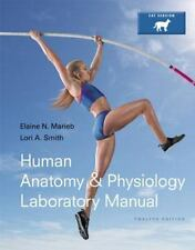 Human Anatomy and Physiology Laboratory Manual, Cat Version by Elaine N. Marieb…