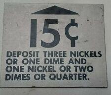 Vintage Vending Machine 15 Cent Silver Coin Slot Decal Sticker