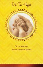 AG Spanish Mother's Day Card: From Daughter...Your Love Strength & Hard Work...