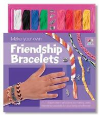 Make Your Own Friendship Bracelets [With Strings and Charm]
