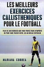 Les MEILLEURS EXERCICES CALLISTHENIQUES POUR le FOOTBALL : PLUS de 100...