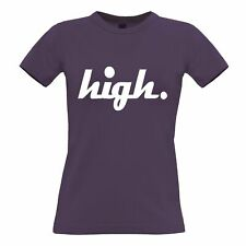 """Culture Womens TShirt Just The Word """"High."""" Blazed Wasted Baked Dope Weed Swag"""