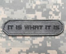 IT IS WHAT IT IS ARMY COMBAT USA MILITARY ACU DARK VELCRO® BRAND FASTENER PATCH