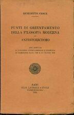 CROCE Benedetto, Punti di orientamento della filosofia moderna. Laterza 1931