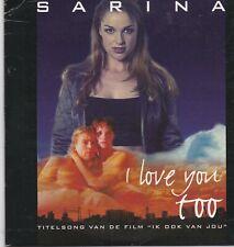 Sarina-I Love You Too cd single