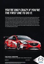 2014 Mazda Mazda6 Race - Original Advertisement Print Art Car Ad J889