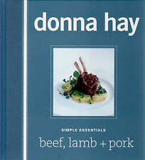 NEW DONNA HAY Simple Essentials Cookbook Beef, Lamb and Pork FREE SHIPPING