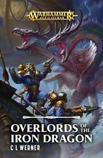 Overlords of the Iron Dragon par C L Werner
