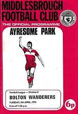 Football Programme>MIDDLESBROUGH v BOLTON WANDERERS Apr 1974