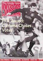WHEN SATURDAY COMES Issue No.87 May 1994 PFA Award: Cantona Chases Votes