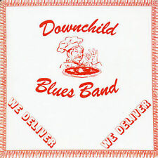 DOWNCHILD BLUES BAND-WE DELIVER  CD NEW