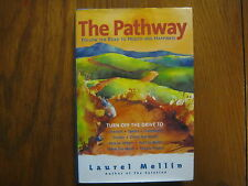"""LAUREL  MELLIN  Signed   Book (""""THE  PATHWAY""""--2003  First  Edition  Hardback)"""