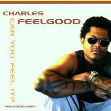 CHARLES FEELGOOD  -  CAN YOU FEEL IT  -  CD, 2000