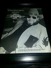 Hank Williams Jr. William Morris Agency Rare Promo Poster Ad Framed!