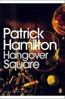 Hangover Square: A Story of Darkest Earl's Co... by Hamilton, Patrick 0141185899