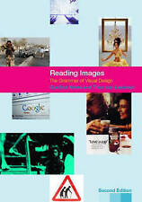 USED (GD) Reading Images: The Grammar of Visual Design by Gunther Kress
