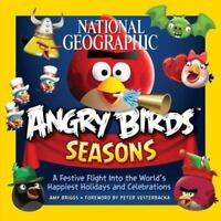 National Geographic Angry Birds Seasons: A Festive Flight Into the World's Happi