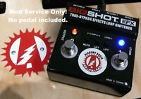 Mod Service (No Pedal) To Your Radial Big Shot True Bypass Effect Loop Switcher