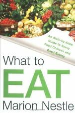 WHAT TO EAT - Marion Nestle / 2006 / NEW HARDCOVER W/DUSTJACKET