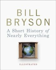 A Short History of Nearly Everything - Illustrated,Bill Bryson