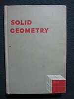 Solid geometry, [Jan 01, 1950] Welchons, A. M
