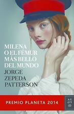 Milena o el femur más bello del mundo: Premio Planeta 2014 (Spanish-ExLibrary