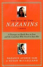 The Tale of Two Nazanins: A Teenager on Death Row in Iran and the Canadian Who V