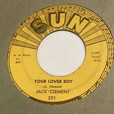 ROCKABILLY 45 RPM RECORD - JACK CLEMENT - SUN 291 VG+