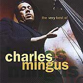 Charles Mingus - The Very Best Of  (CD 2001)