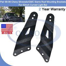 "For 52"" Curved LED Light Bar 99-06 Chevy Silverado/GMC Sierra Mount Brackets OR"