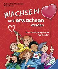 Wachsen und erwachsen werden von Sabine Thor-Wiedemann (2004, Gebundene Ausgabe)