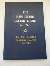 Manchester Ulster Lodge No 7441 Paper Ephemera Of D.M.Hanford Worshipful Master.