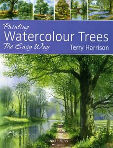 Painting Watercolour Trees The Easy Way Book with Terry Harrison