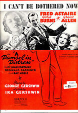 "A DAMSEL IN DISTRESS Sheet Music ""I Can't Be Bothered Now"" Fred Astaire"