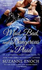 Mad, Bad, and Dangerous in Plaid by Suzanne Enoch