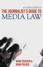 BRAND NEW: The Journalist's Guide to Media Law by Mark Pearson & Mark Polden