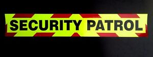 Security Patrol Fluorescent Magnetic Warning Sign