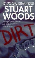 Dirt by Woods, Stuart, Good Book