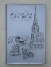 Queensland Sketchbook, by Unk White, Kevin Jopson, Ainslie Roberts, Peter Newell