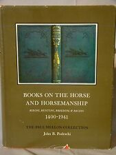 Books on the Horse and Horsemanship...Hunting, Breeding & Racing 1400-1941.