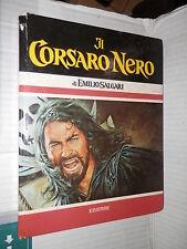 IL CORSARO NERO Emilio Salgari Edierre 1977 libro narrativa ragazzi racconto di
