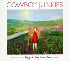 Cowboy Junkies - Vol. 3-Sing in My Meadow: The Nomad Sessions [New CD] Hong Kong