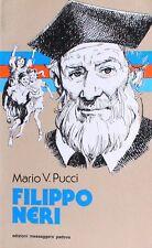FILIPPO NERI  Pucci  EDIZIONI MESSAGGERO PADOVA