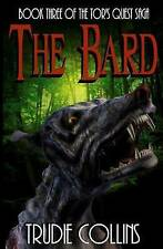 NEW The Bard: Tors Quest Volume 3 by Trudie L Collins