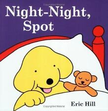 Spot: Night-Night, Spot (Paperback or Softback)