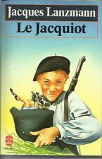 JACQUES LANZMANN LE JACQUIOT